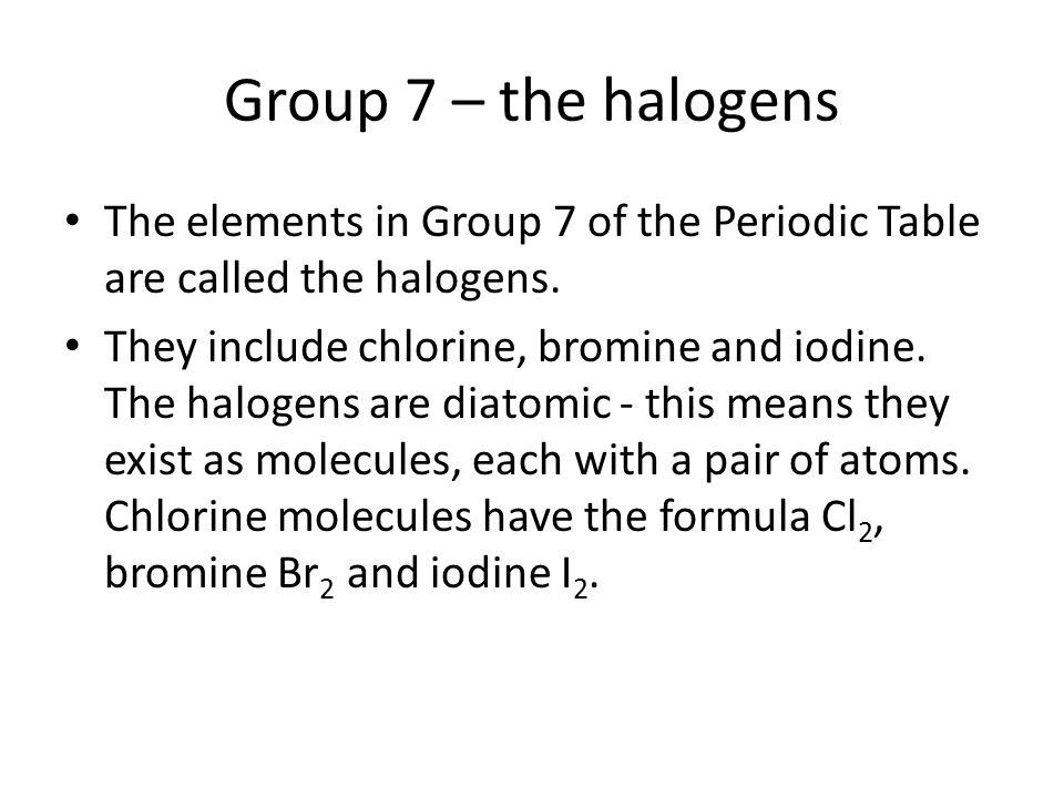 Periodic Table diatomic atoms in the periodic table : The Periodic Table. - ppt video online download
