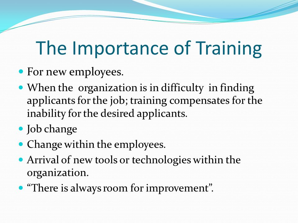 value and importance of training and development of employees As you can see, ongoing training is important not just to employee development, but it also affects the success of your business many businesses are now starting to see the importance of training and investing in their staff, with forbes reporting company spending is on the rise, with $130 billion usd spent.