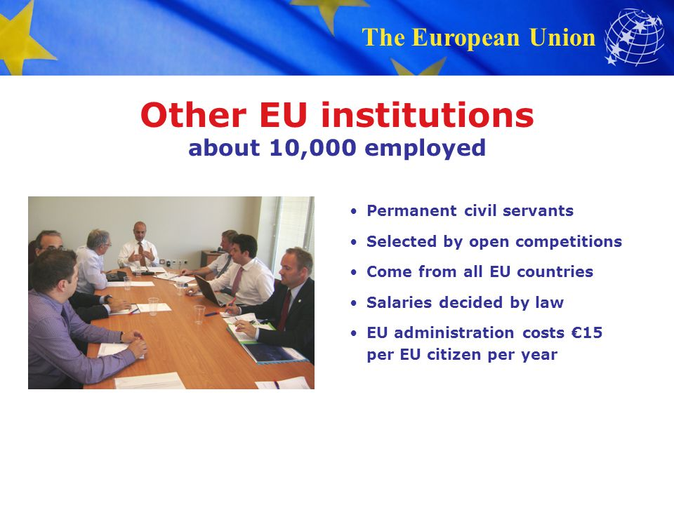 Other EU institutions about 10,000 employed