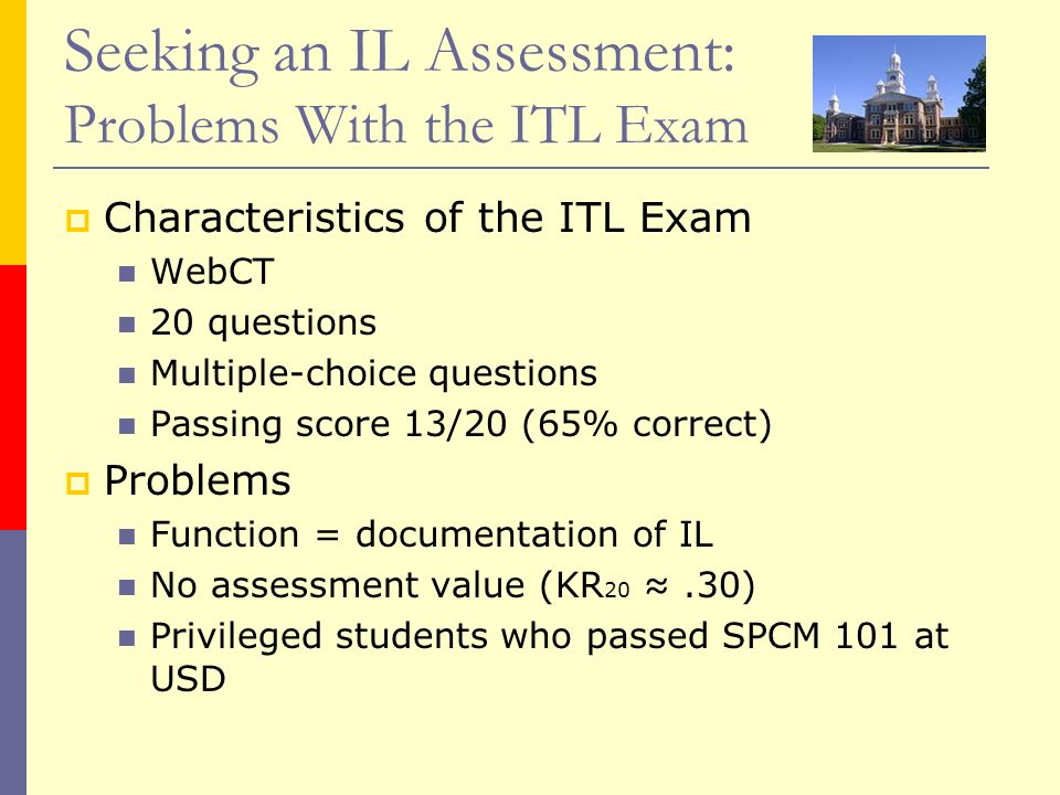 Seeking an IL Assessment: Problems With the ITL Exam