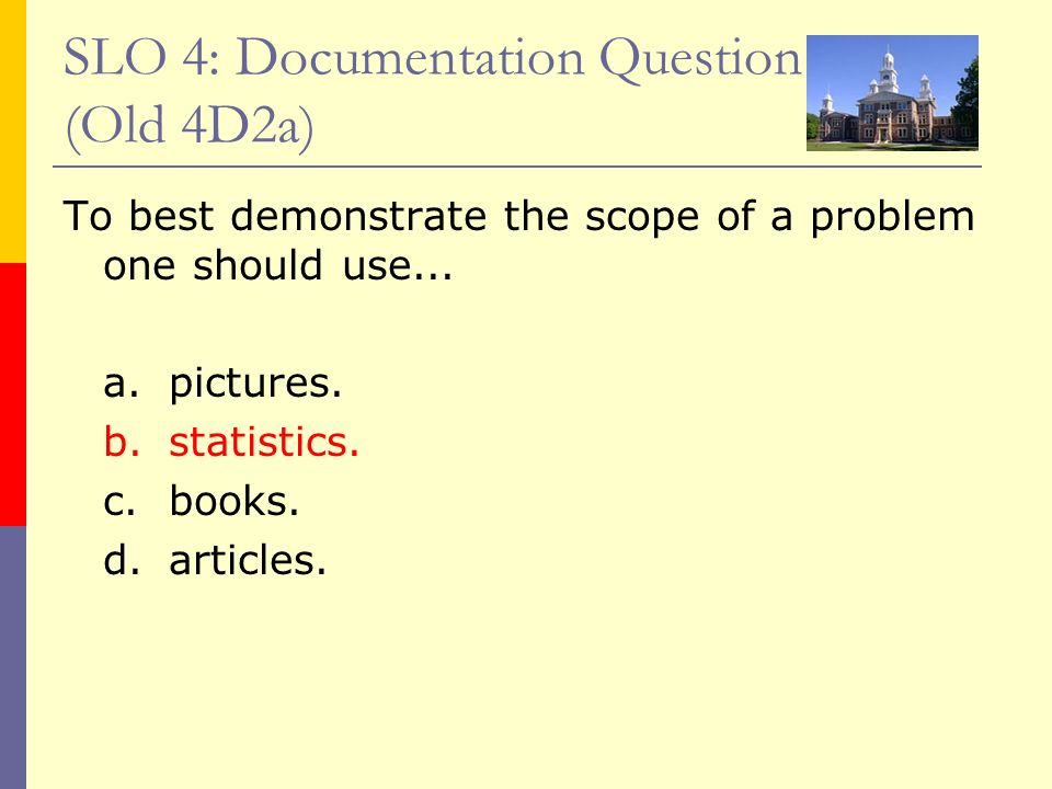 SLO 4: Documentation Question (Old 4D2a)