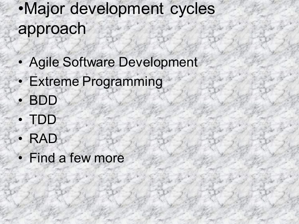 Major development cycles approach