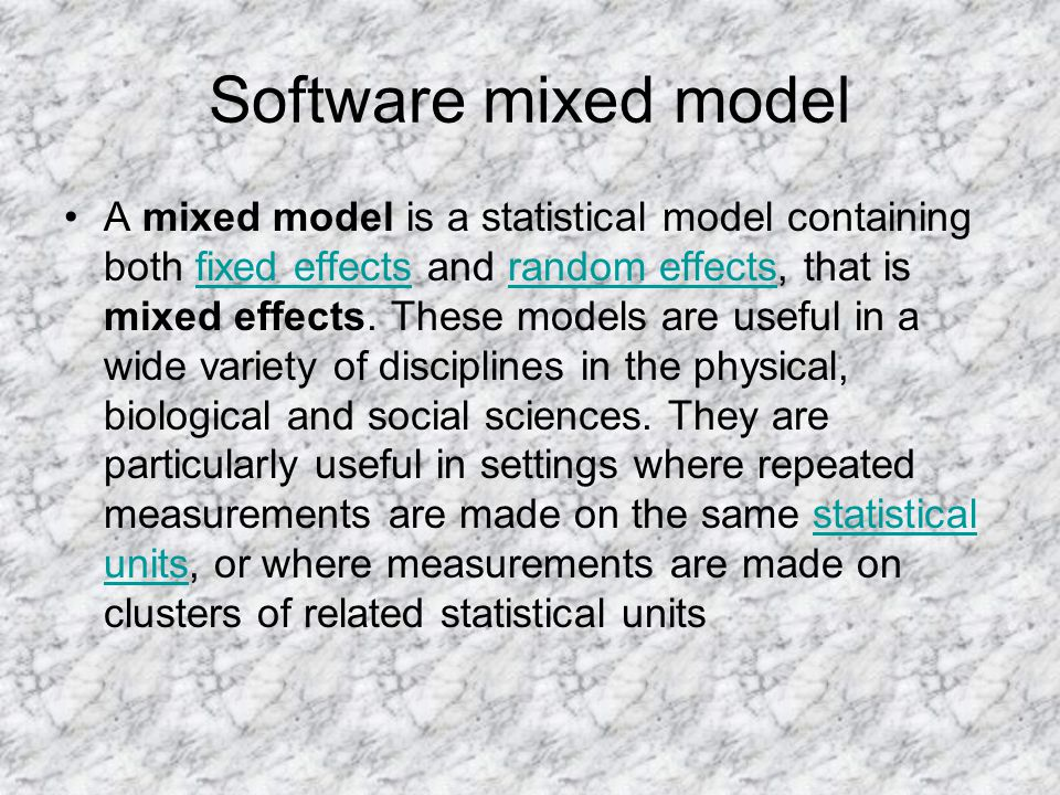 Software mixed model