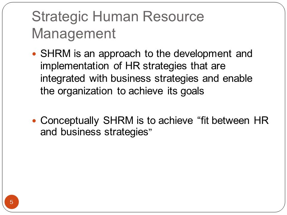 Strategic Management of human resources (Human Resource Management)