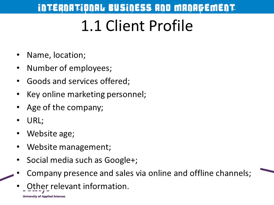 1.1 Client Profile Name, location; Number of employees;