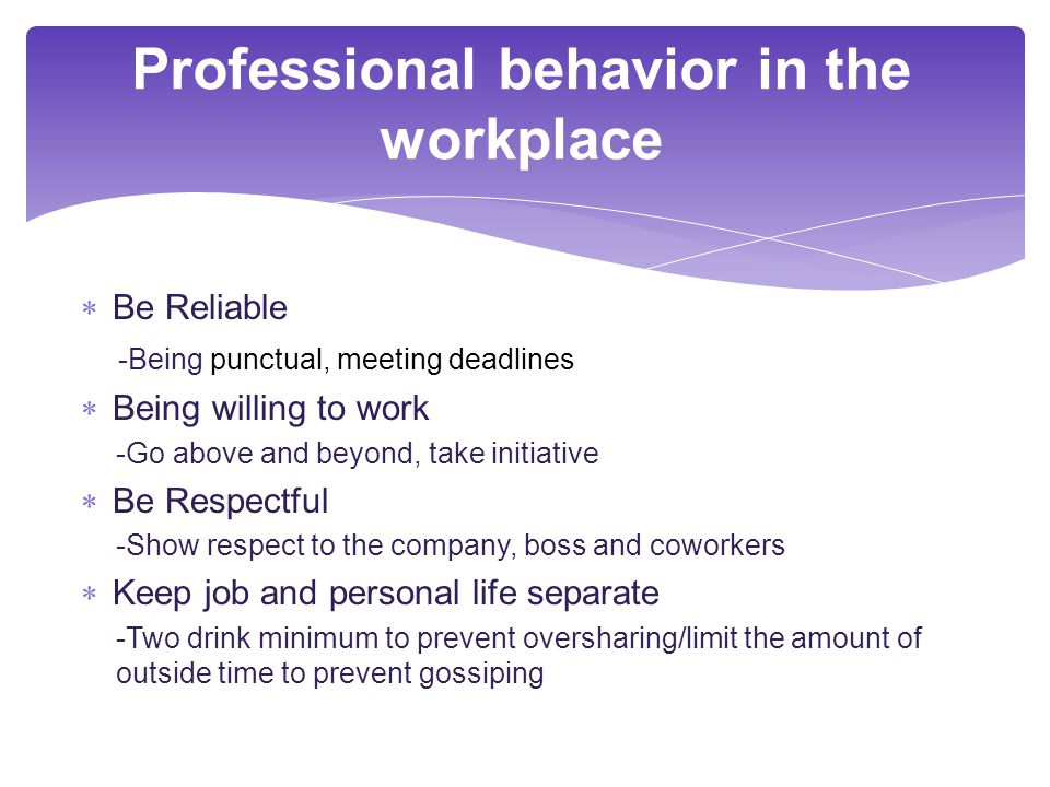 professional behavior in the workplace - Taking Initiative In The Workplace