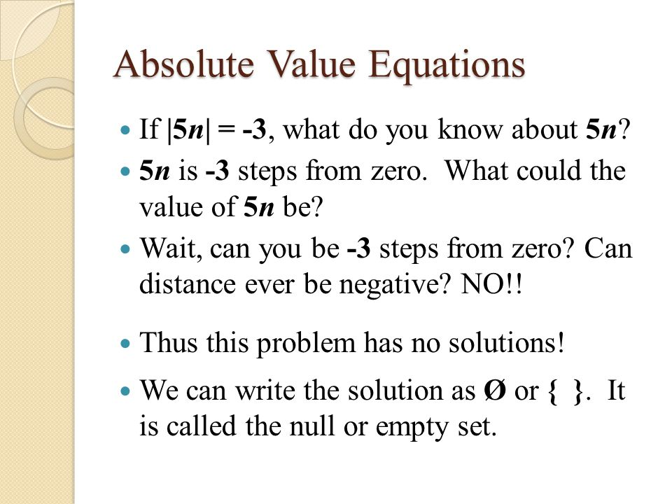 Write an absolute value equation that has no solution infinite