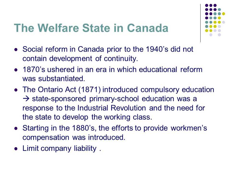 a report on canadian welfare state Current issues surrounding poverty and welfare programming in canada:  n this article we argue that the modern welfare state in canada is being  the canadian .
