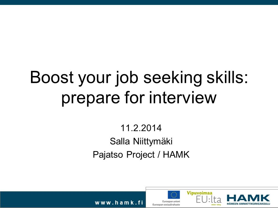 Boost your job seeking skills: prepare for interview - ppt download