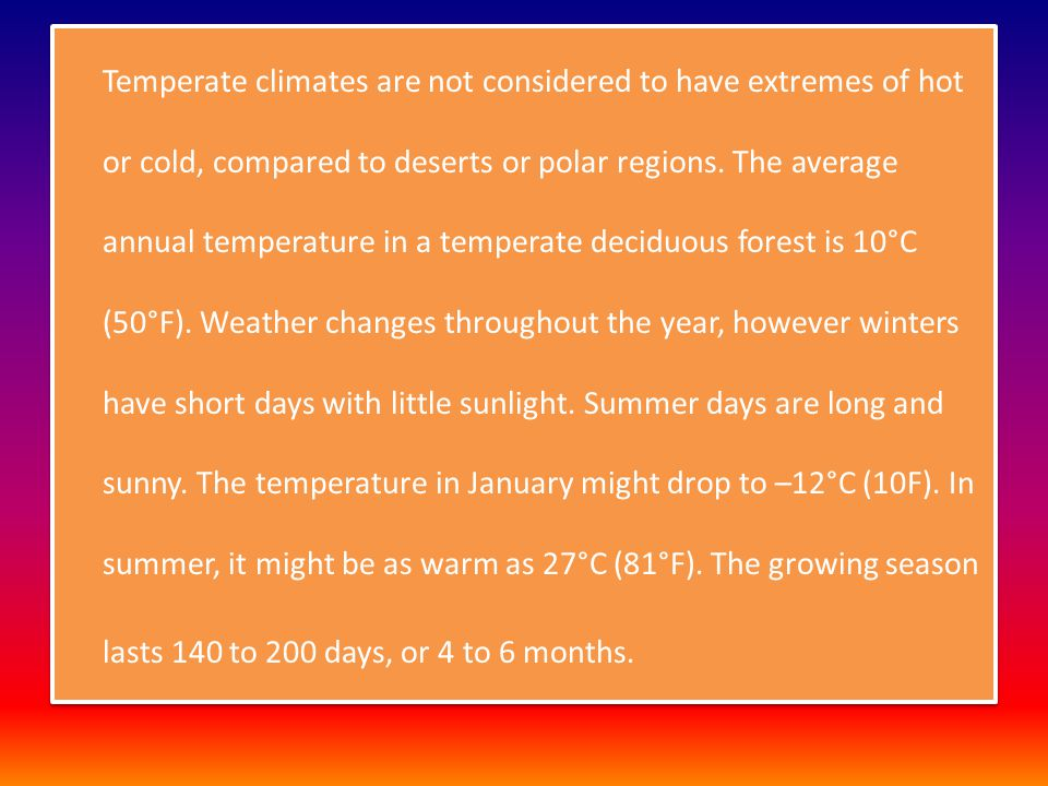 Temperate deciduous forest [Meteorologist] - ppt download