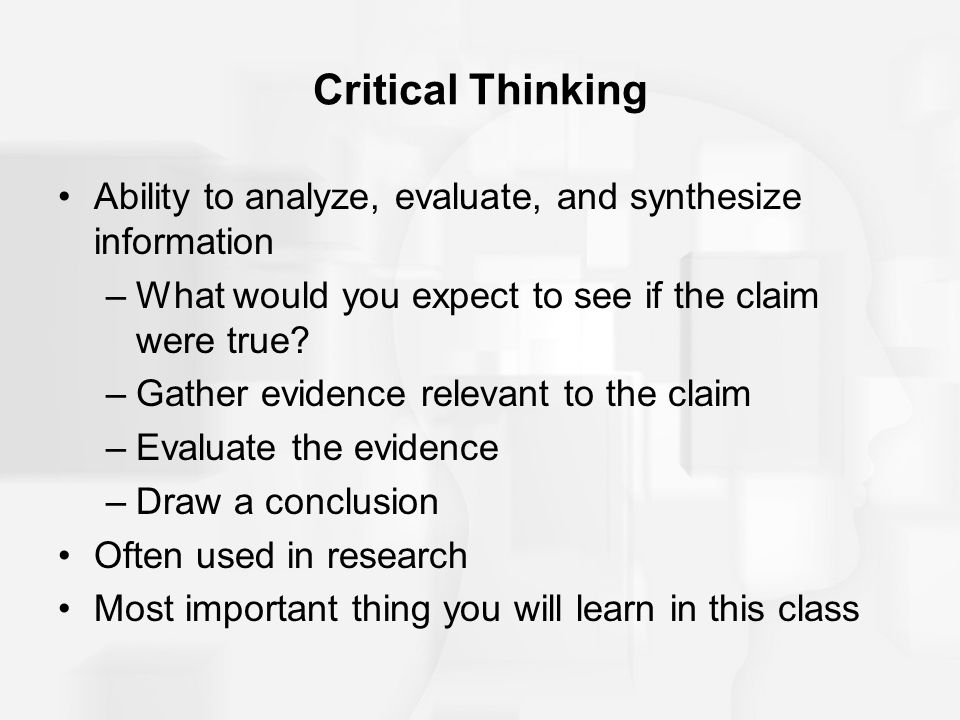 Evaluate critical thinking abilities