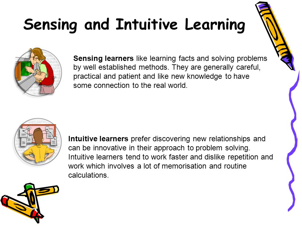 Sensing and Intuitive Learning