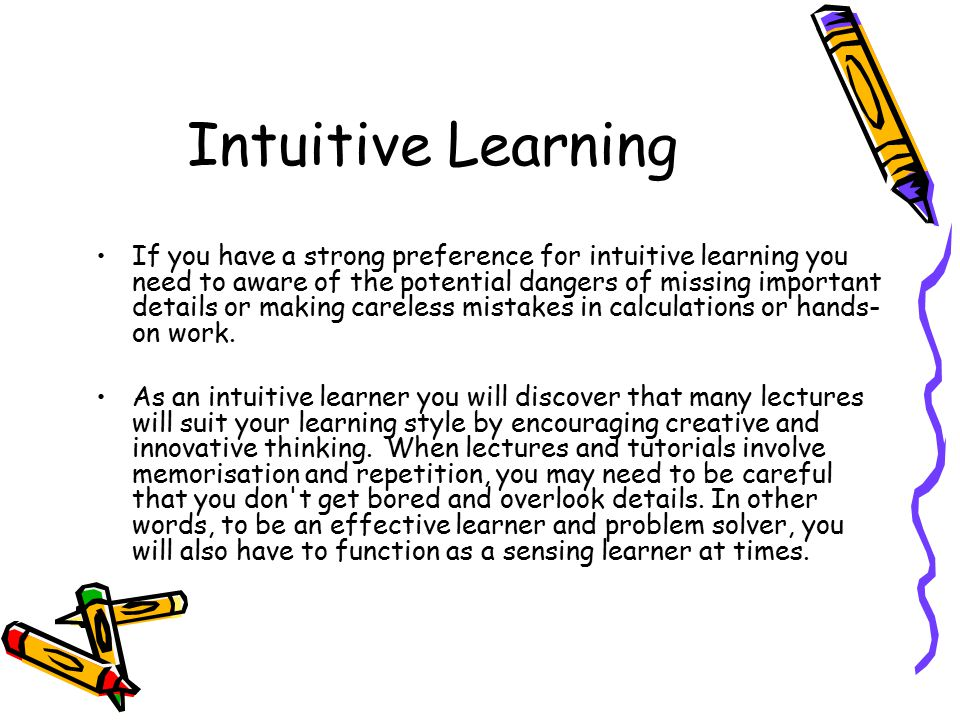 Intuitive Learning