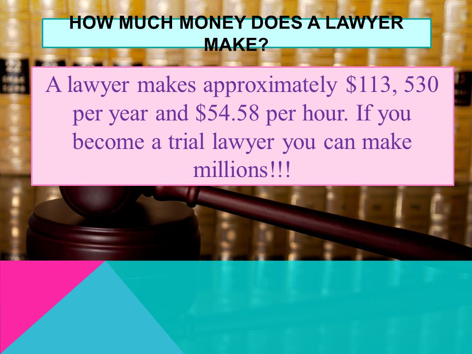 how do most people grown to be some lawyer