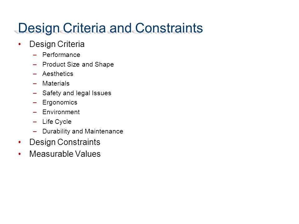 Design Criteria and Constraints - ppt download