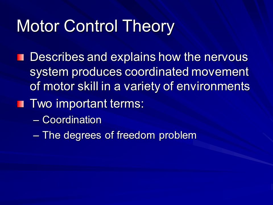 Motor Control Theories Ppt Video Online Download