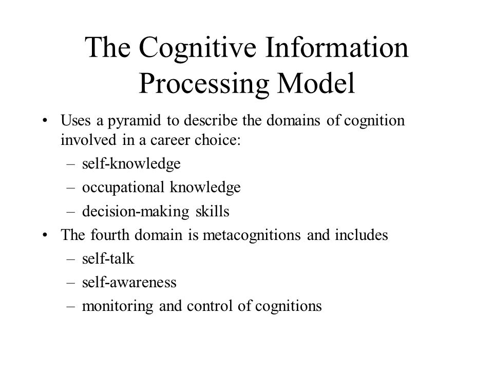 an analysis of cognitive information processing The important characteristic of an information-processing analysis is that it involves a tracing of the sequence of the major concepts in this cognitive process.