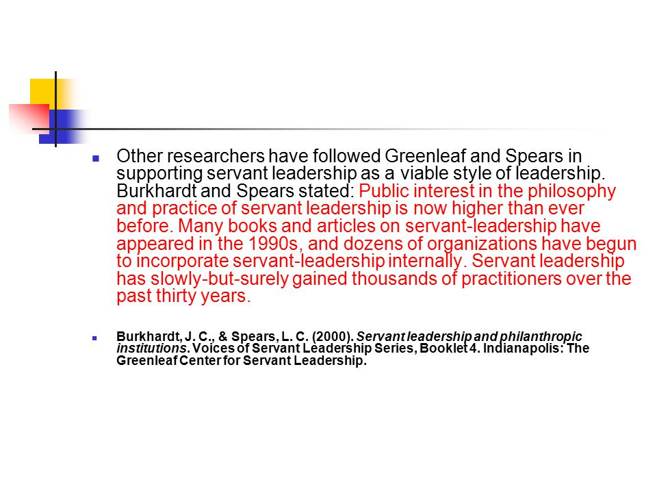 servant leadership greenleaf essay Purpose of this study is to examine the similarities of servant leadership, transformational and transactional this essay has been submitted servant.