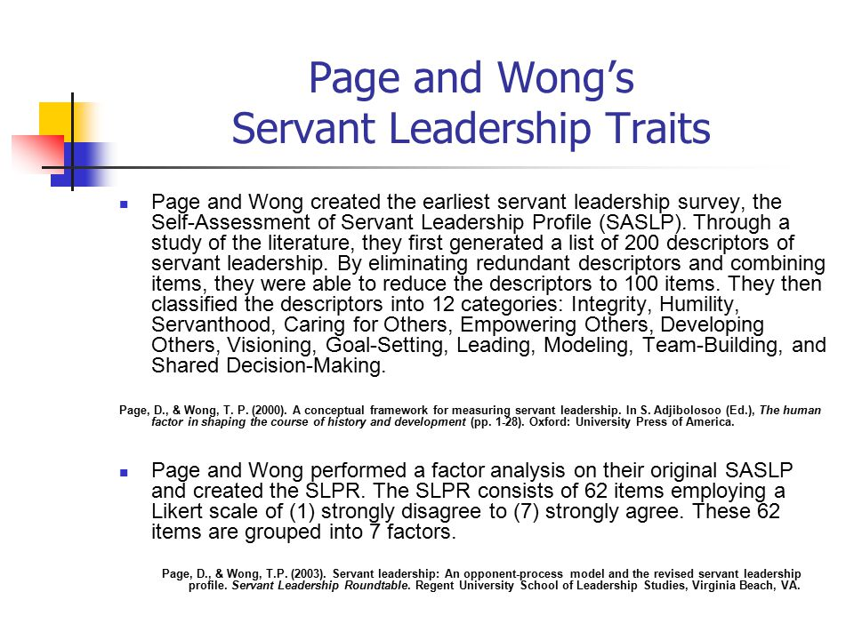 servant leadership and literature review The concepts behind servant leadership were formed in the 1970s and have  since led to an increase in the number of articles covering this topic but because .