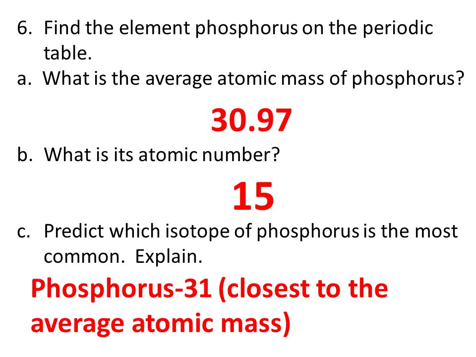 Qotd 102213 come grab a copy of the pennium lab activity from 15 3097 phosphorus 31 closest to the average atomic mass urtaz Choice Image