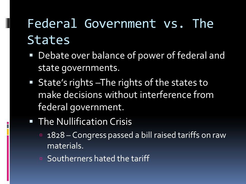 leaders in the states rights debate 2015-6-13 transcript of leaders in the states' right debate john caldwell calhoun was born march 18,  jackson's view on states' rights was he supported them.
