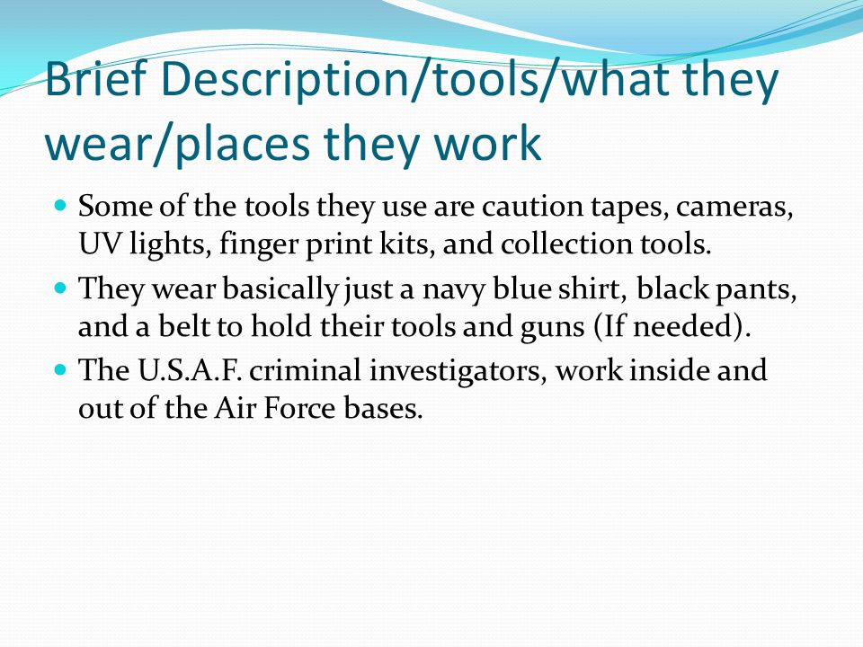 brief descriptiontoolswhat they wearplaces they work - Description Of A Crime Scene Investigator