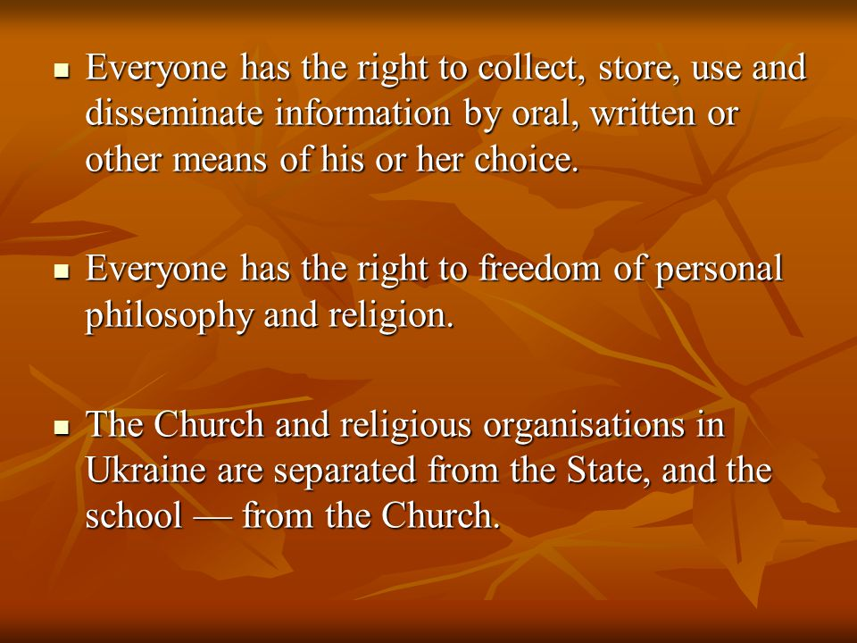 Everyone has the right to collect, store, use and disseminate information by oral, written or other means of his or her choice.