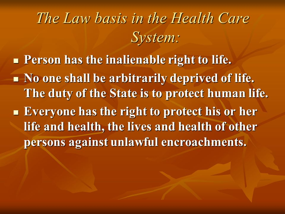 The Law basis in the Health Care System: