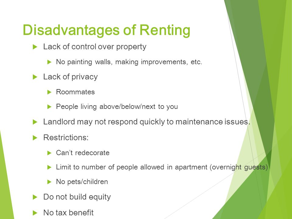 advantages and disadvantages of living in an apartment An apartment is a great accommodation option, whether you have just started a graduate job, moved to a big city, or just want to downsize your property.