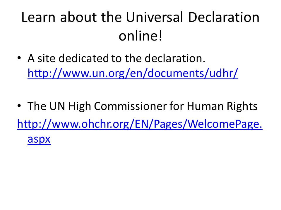 Learn about the Universal Declaration online!