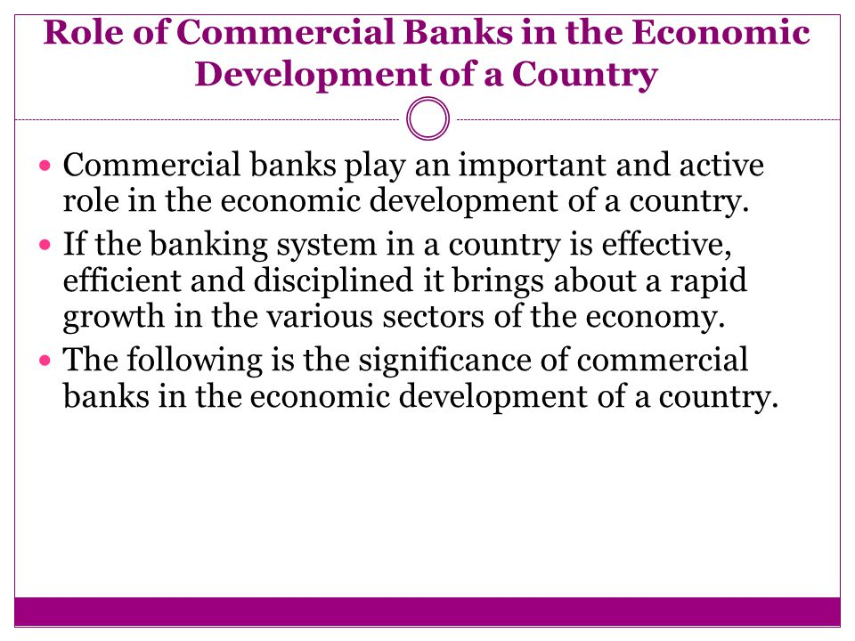 Essay on the Role of Commercial Banks in Economic Development