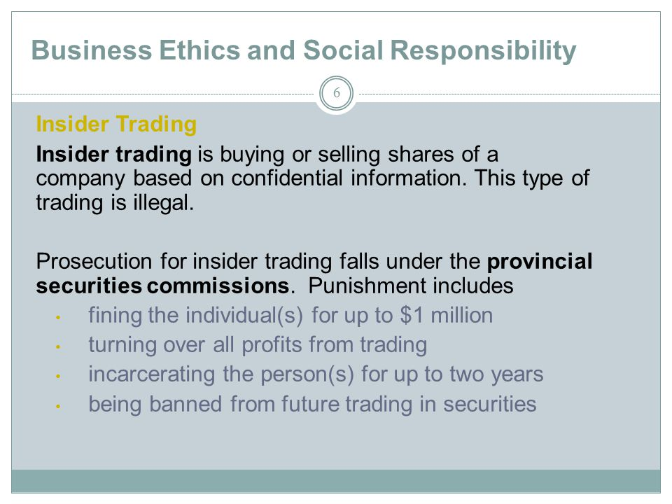 the ethics of insider trading Cal decisions related to insider trading: interpersonal competitiveness, locus of   ethical (and illegal) business activity have centered around insider trading ivan.