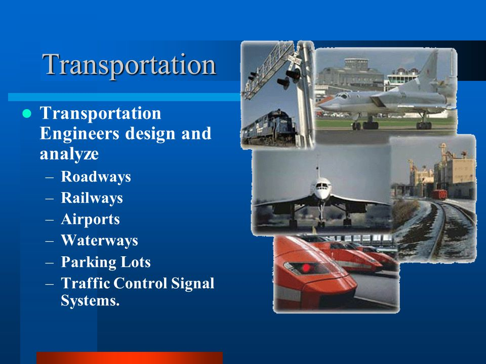 Civil engineering is everywhere ppt download for Transportation engineering planning and design