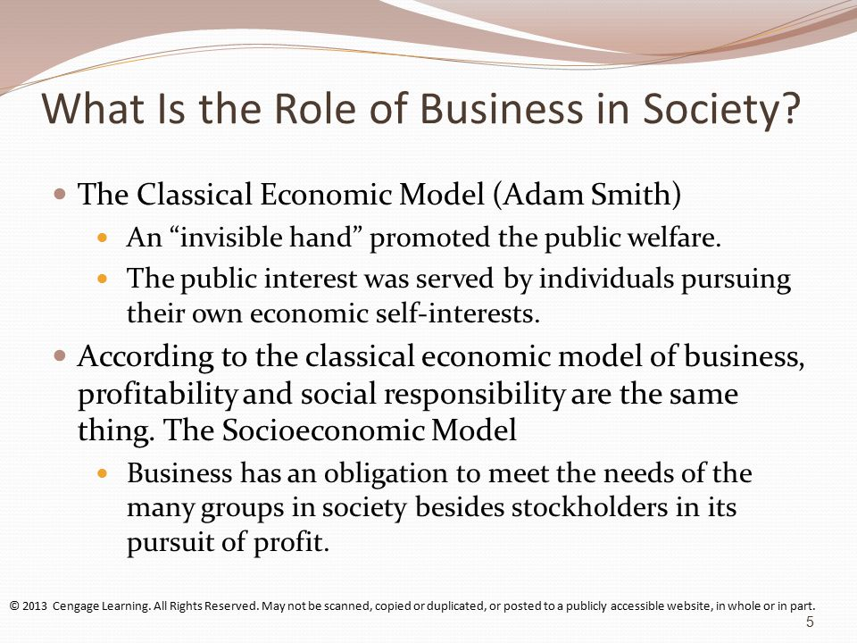 social economic roles of a business Economic roles three roles  may stay in business  worker role  neurosurgeon sol is high bentley and mansion social worker sol is low.