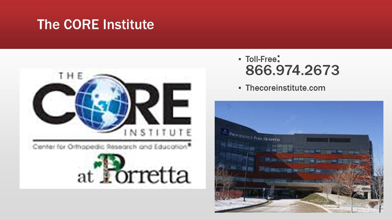 The CORE Institute Toll-Free: Thecoreinstitute.com