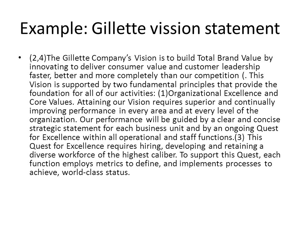 mission statement of gillette Mission statement blackrock's mission is to be a world-class provider of asset management and risk management services we offer a broad range of.