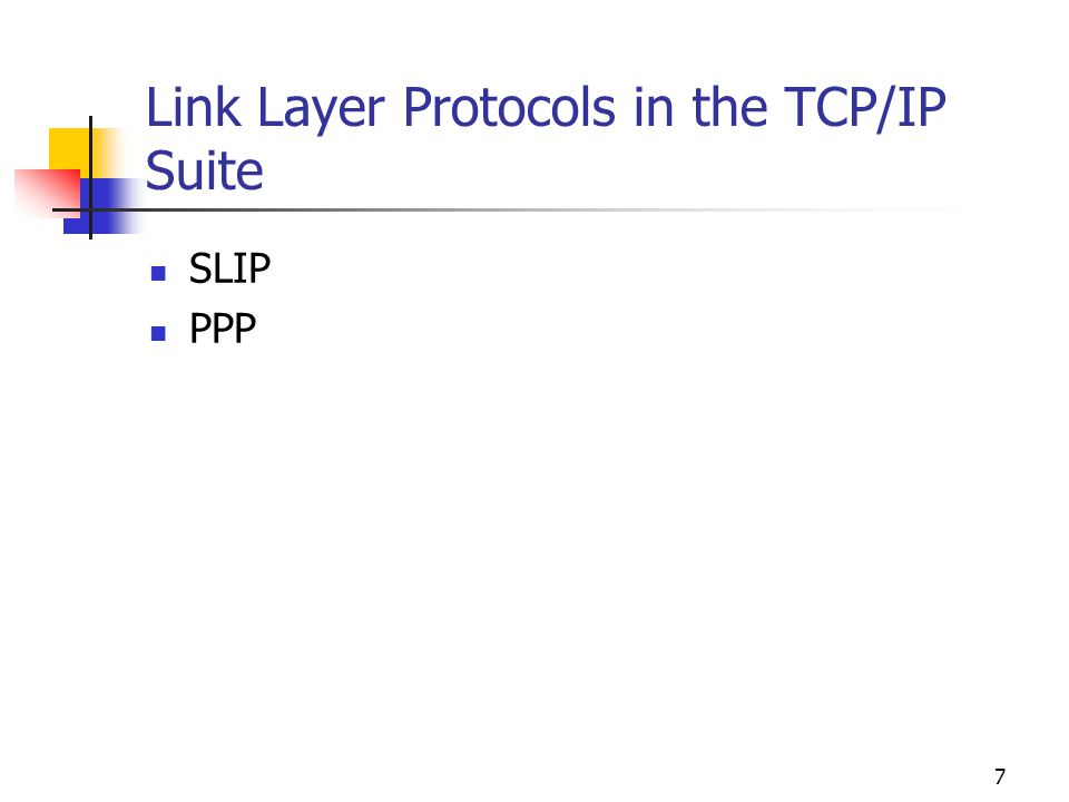Link Layer Protocols in the TCP/IP Suite