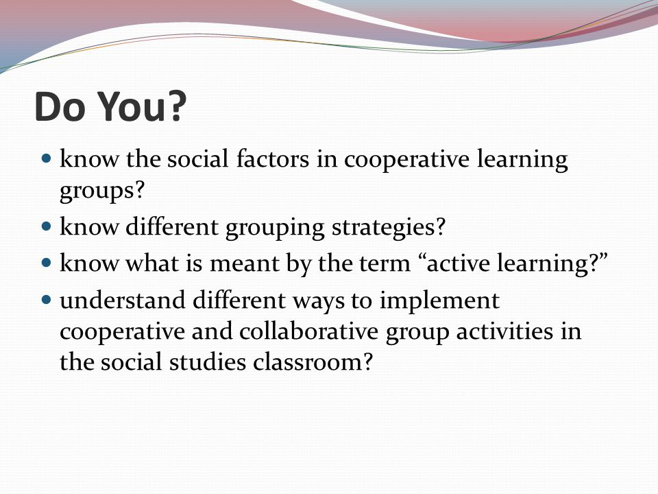 Collaborative Learning Classroom Activities ~ Cooperative learning in social studies ppt video online