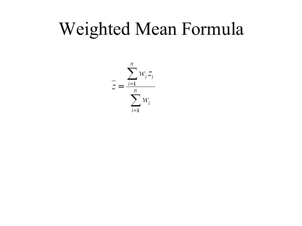 average weighted mean formula for thesis Understanding student-weighted  dollars using district-wide average salaries the staff-based formula allo-  to mean the formulaic spending increment allocated.