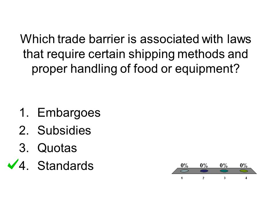 Which trade barrier is associated with laws that require certain shipping methods and proper handling of food or equipment
