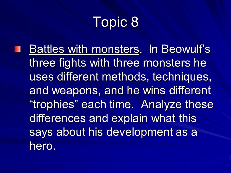 beowulf a hero essay The epic poem beowulf highlights the role of god as a guiding protector who provides earthly wealth and well-being to the people of 6th century denmark and sweden.