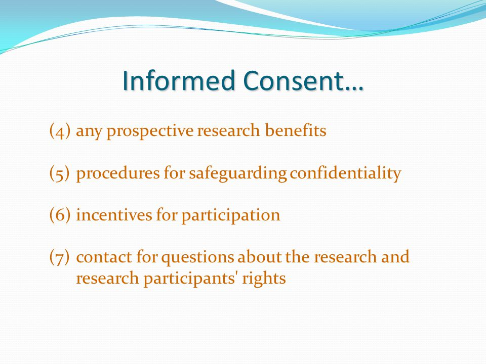 Informed Consent… any prospective research benefits