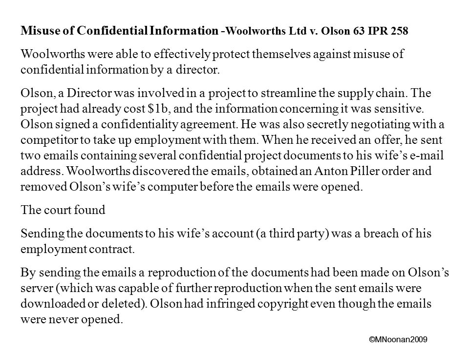 Misuse of Confidential Information -Woolworths Ltd v. Olson 63 IPR 258