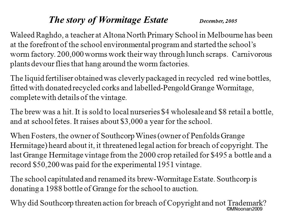 The story of Wormitage Estate December, 2005