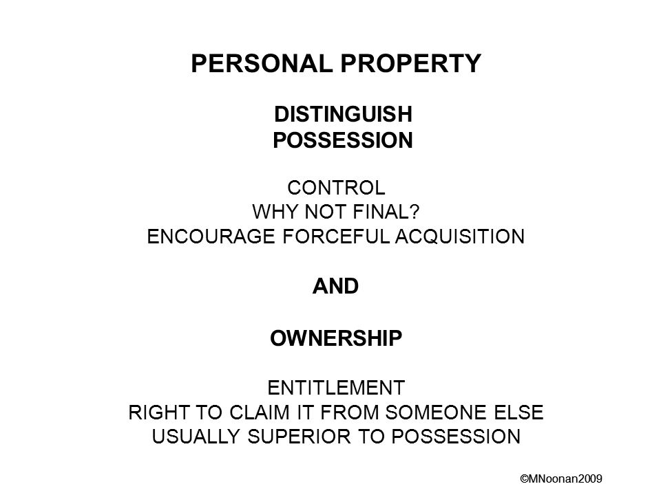 PERSONAL PROPERTY DISTINGUISH POSSESSION AND OWNERSHIP CONTROL