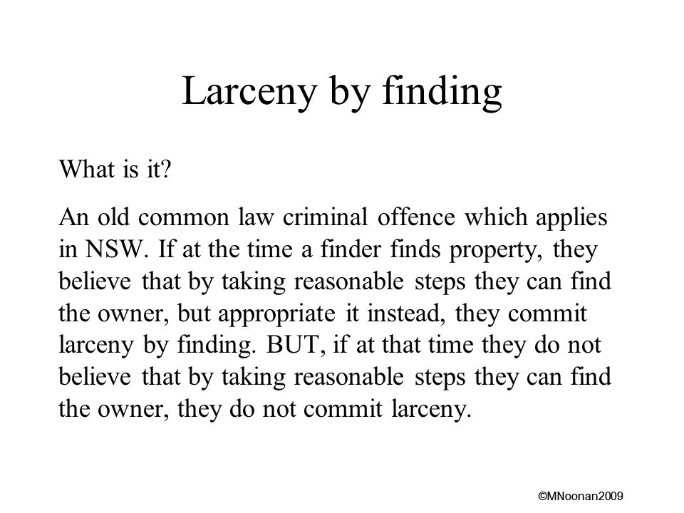 Larceny by finding What is it