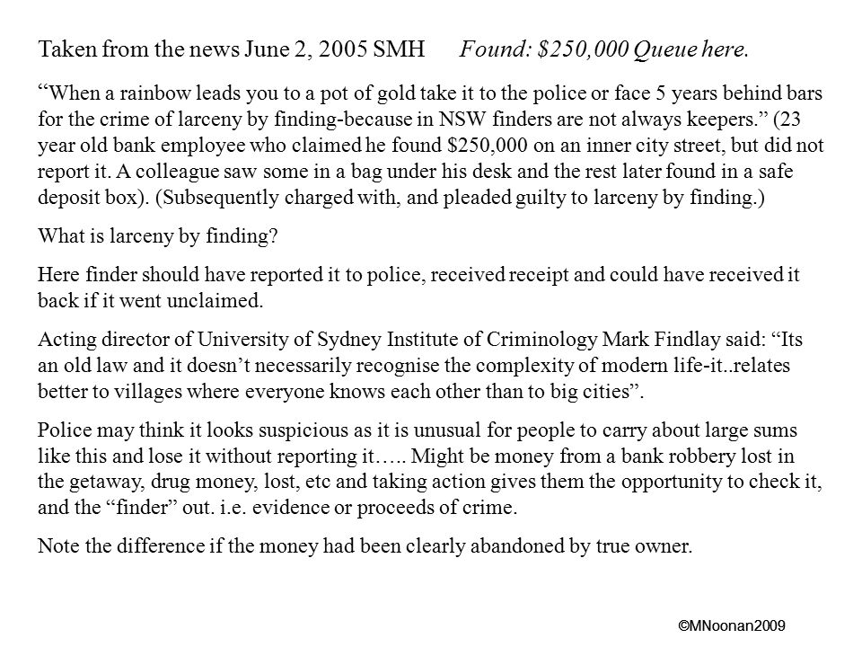 Taken from the news June 2, 2005 SMH Found: $250,000 Queue here.