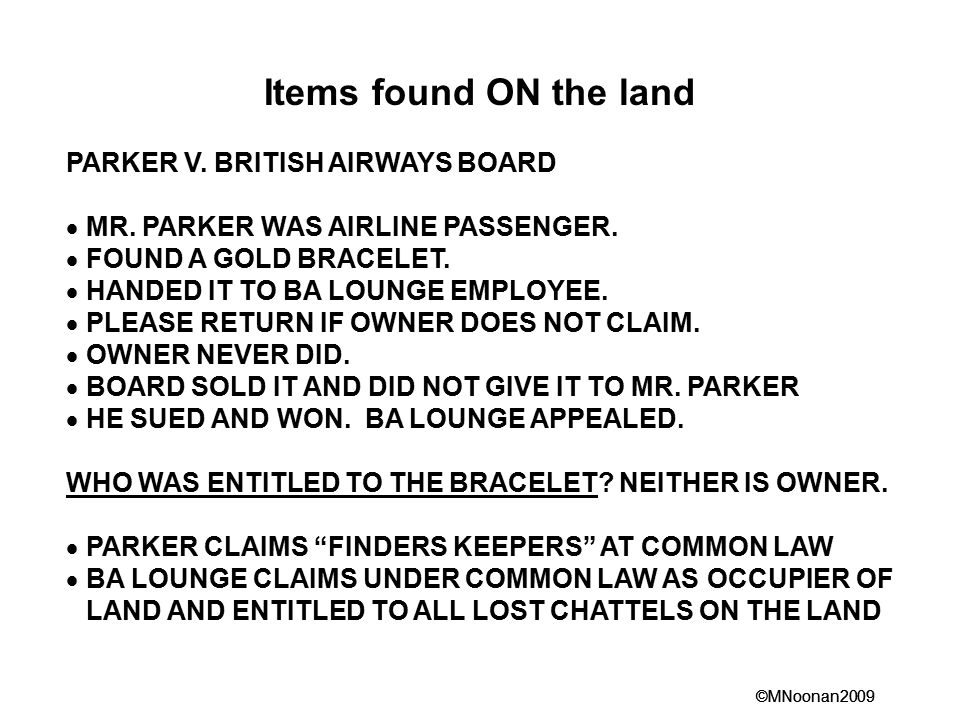 Items found ON the land PARKER V. BRITISH AIRWAYS BOARD