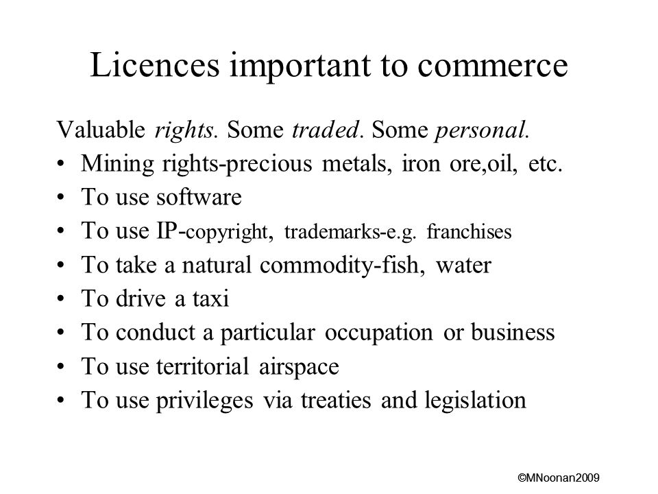 Licences important to commerce