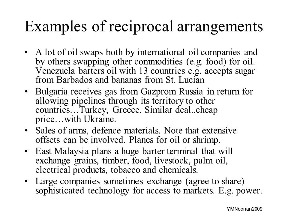 Examples of reciprocal arrangements